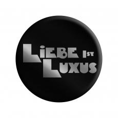 Zweite Jugend - Button Liebe Ist Luxus - METALLIC