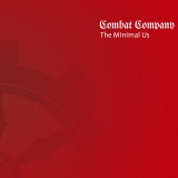 Combat Company - The Minimal Us (CD LP, Special Edition)